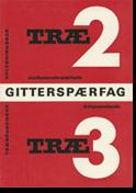 TRÆ 2-3 - Gitterspærfag (2. udg. 1966)