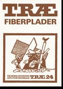 TRÆ 24, Træfiberplader