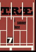 TRÆ 7, Træ i Sommerhuse