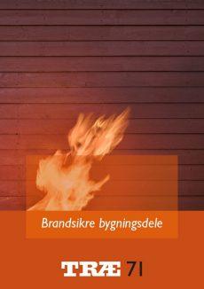 TRÆ 71 Brandsikre bygningsdele