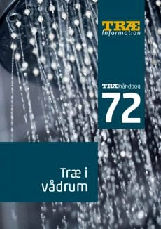 TRÆ 72 Træ i vådrum