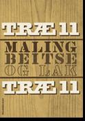 TRÆ 11, Træ, Maling, Bejdse & Lak