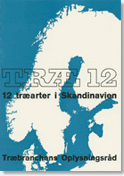 TRÆ 12, 12 Træarter i Skandinavien