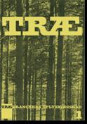 TRÆ 1, Træ fra Skov til Skib