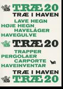 TRÆ 20, Træ i haven