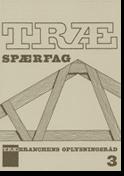 TRÆ 3, Trægitterspærfag (Fritbærende)