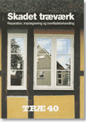 TRÆ 40, Skadet træværk (1. udg. 1996)