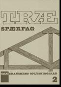 TRÆ 2, Trægitterspærfag